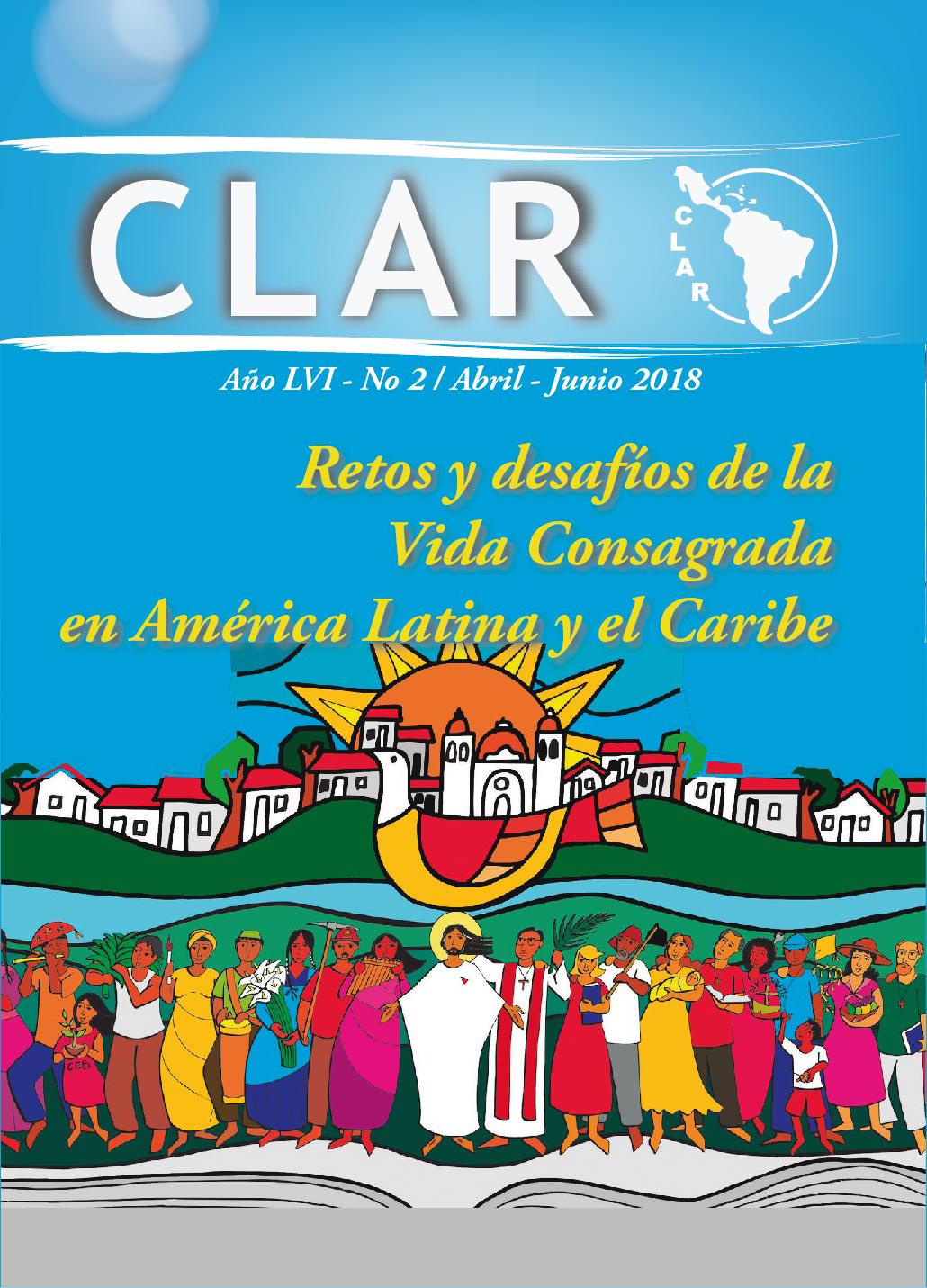 Ver Vol. 56 Núm. 2 (2018): Retos y desafíos de la Vida Consagrada en América Latina y el Caribe
