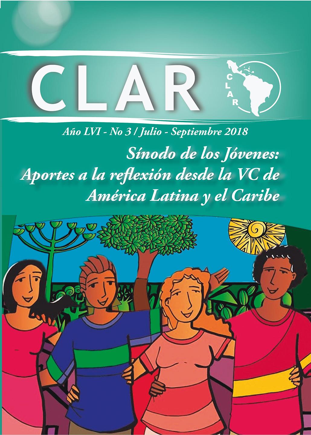 Ver Vol. 56 Núm. 3 (2018): Sínodo de los Jóvenes: Aportes a la reflexión desde la VC de América Latina y el Caribe