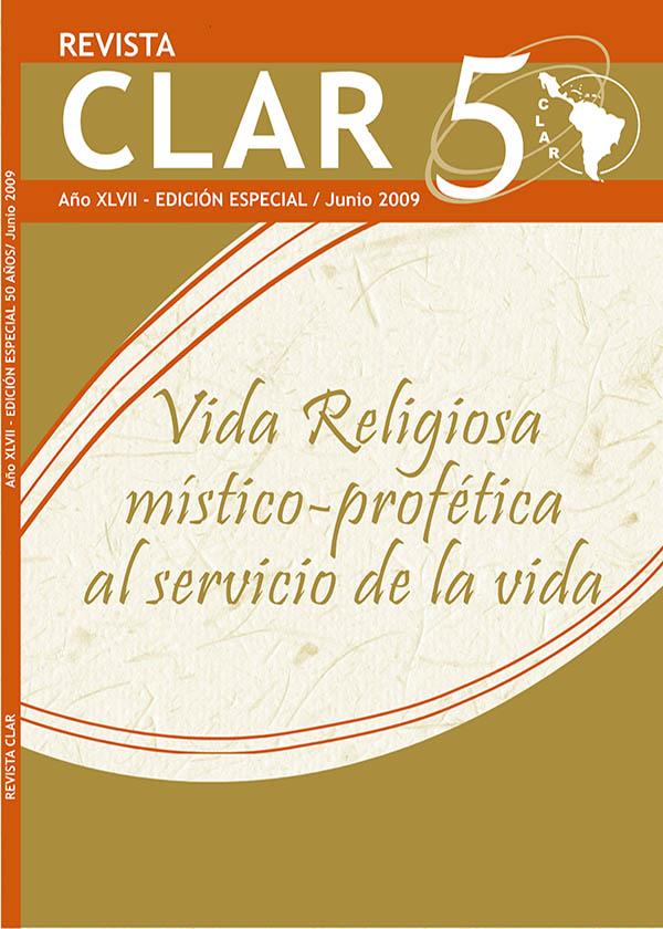 Ver Vol. 47 Núm. 5 (2009): Edición Especial: Vida Religiosa místico-profética al servicio de la vida