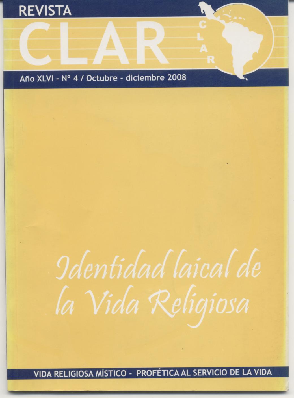 Ver Vol. 46 Núm. 4 (2008): Identidad laical de la Vida Religiosa