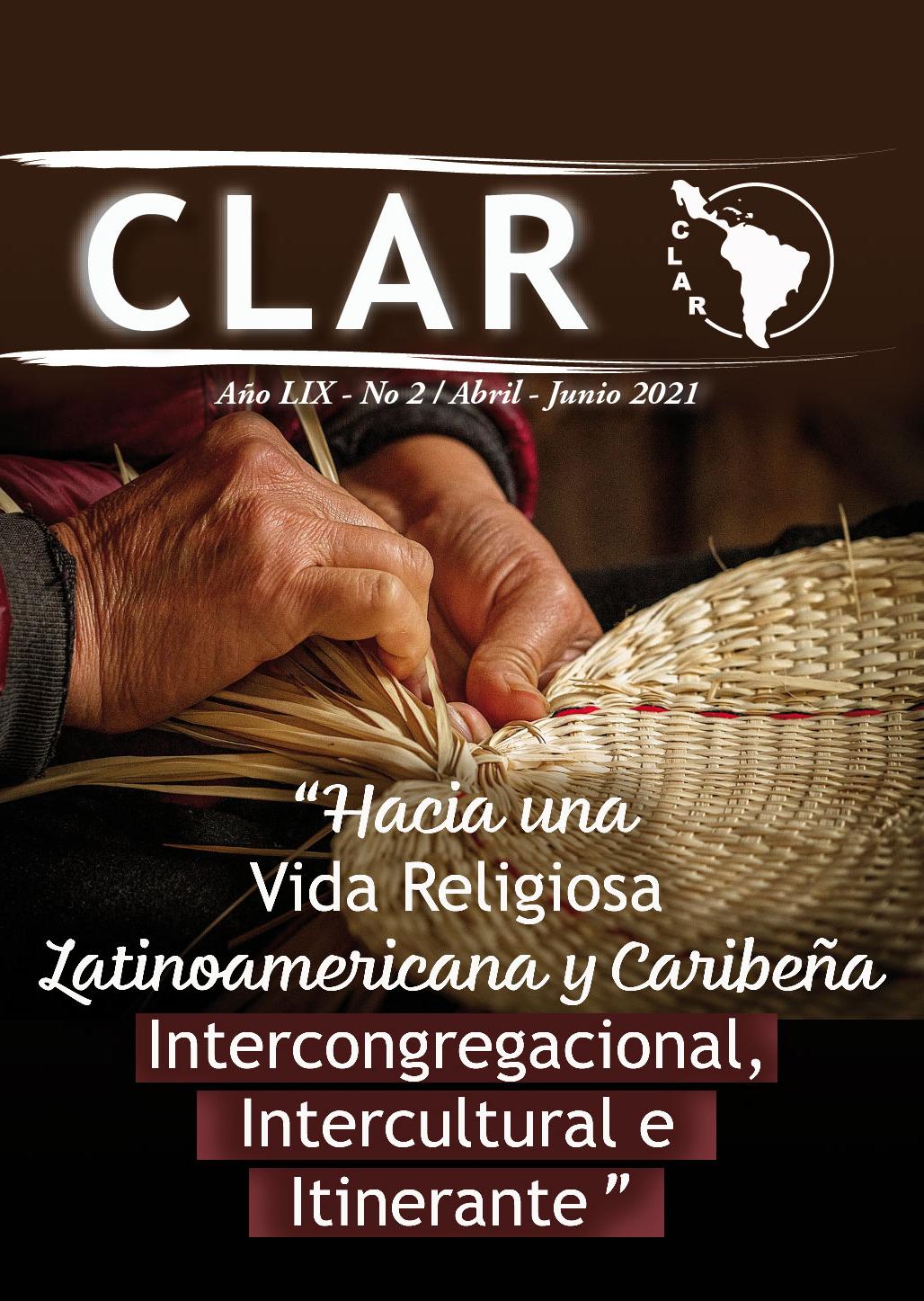 """""""Hacia una Vida Religiosa Latinoamericana y Caribeña  Intercongregacional, Intercultural e Itinerante"""""""